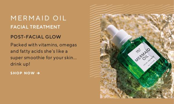 Mermaid Oil Facial Treatment